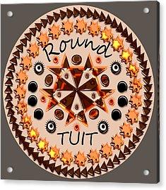 Round Tuit Acrylic Print by Anastasiya Malakhova