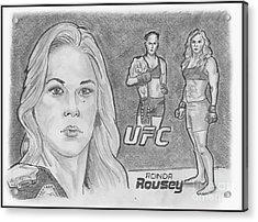 Rowdy Ronda Rousey Acrylic Print