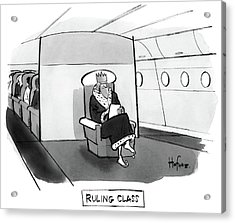 Ruling Class King Sits Alone In Separate Cabin On Airplane. Acrylic Print
