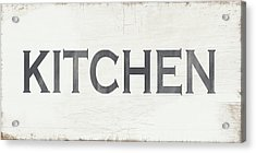 Rustic Kitchen Sign- Art By Linda Woods Acrylic Print by Linda Woods