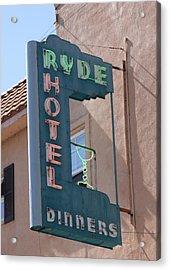 Ryde Hotel Sign Acrylic Print by Troy Montemayor
