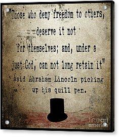 Said Abraham Lincoln Acrylic Print