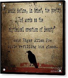 Said Edgar Allan Poe Acrylic Print