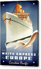 Sail White Empress To Europe - Canadian Pacific - Retro Travel Poster - Vintage Poster Acrylic Print