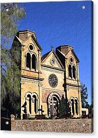 Saint Francis Cathedral Santa Fe Acrylic Print by Kurt Van Wagner