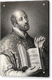 Saint Ignatius Of Loyola 1491-1556 Acrylic Print