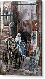 Saint Joseph Seeks Lodging In Bethlehem Acrylic Print by Tissot
