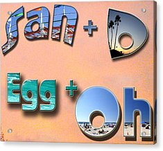 San D Egg Oh Acrylic Print by Christopher Woods