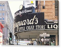 San Francisco Marquard's Little Cigar Store On Powell And O'farrell Streets 5d17954 Painterly Acrylic Print