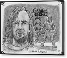 Sandor Clegane- The Hound Acrylic Print by Chris  DelVecchio