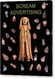 Scream Advertising Acrylic Print by Eric Kempson