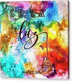 Se La Luz Acrylic Print by Ivan Guaderrama