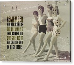 Seaside Rockettes Quote Acrylic Print by JAMART Photography
