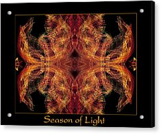 Acrylic Print featuring the photograph Season Of Light 2 by Bell And Todd