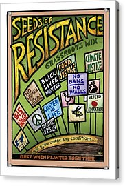 Seeds Of Resistance Acrylic Print