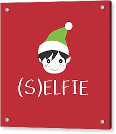 Selfie Elf- Art By Linda Woods Acrylic Print by Linda Woods