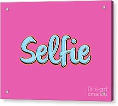 Selfie Tee Acrylic Print by Edward Fielding