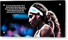Serena Williams Motivational Quote 1b Acrylic Print by Brian Reaves