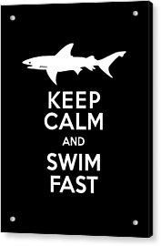 Shark Keep Calm And Swim Fast Acrylic Print by Antique Images