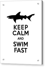 Sharks Keep Calm And Swim Fast Acrylic Print by Antique Images