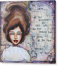 She Didn't Know - Inspirational Spiritual Mixed Media Art Acrylic Print by Stanka Vukelic