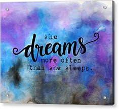 She Dreams Pillow Acrylic Print by Michelle Eshleman