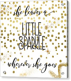 She Leaves A Little Sparkle Acrylic Print by Mindy Sommers