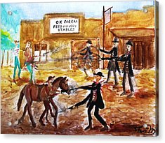 Shootout At The O.k. Corral Acrylic Print