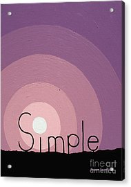 Simple Acrylic Print by Jaison Cianelli
