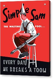 Simple Sam The Wasting Fool Acrylic Print by War Is Hell Store
