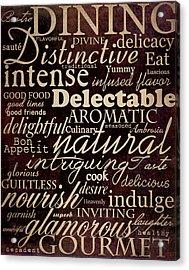 Simple Speak Dining Acrylic Print by Grace Pullen