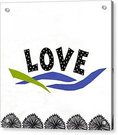 Simply Love Acrylic Print by Gloria Rothrock