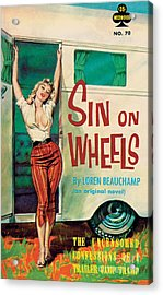 Sin On Wheels Acrylic Print