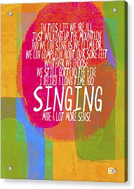 Acrylic Print featuring the painting Singing by Lisa Weedn