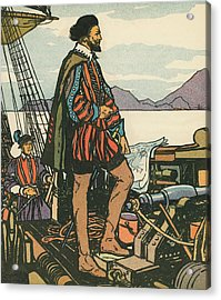 Sir Francis Drake On His Ship Acrylic Print by American School