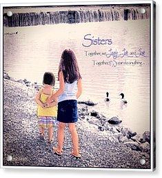 Sisters Acrylic Print by Tom Schmidt