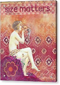Acrylic Print featuring the mixed media Size Matters by Desiree Paquette