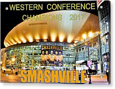 Smashville Western Conference Champions 2017 Acrylic Print