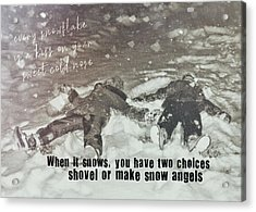 Snow Angels Quote Acrylic Print by JAMART Photography