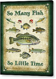 So Many Fish Sign Acrylic Print by JQ Licensing