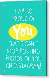 So Proud Of You- Blue Acrylic Print