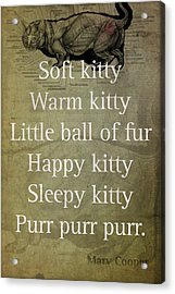 Soft Kitty Warm Kitty Poem Quotation Big Bang Theory Inspired Sheldon Cooper Mother On Worn Canvas Acrylic Print