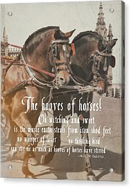 Spanish Horses Quote Acrylic Print by JAMART Photography