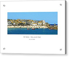 Acrylic Print featuring the digital art St Ives Sea And Sky by Julian Perry