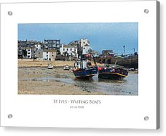 Acrylic Print featuring the digital art St Ives - Waiting Boats by Julian Perry