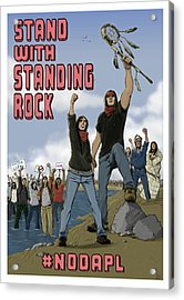 Stand With Standing Rock Acrylic Print by Amy Umezu