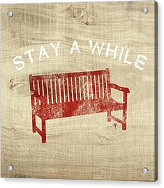 Stay A While- Art By Linda Woods Acrylic Print by Linda Woods