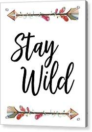Acrylic Print featuring the digital art Stay Wild by Jaime Friedman