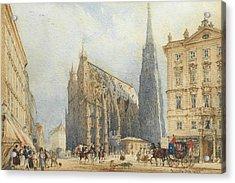 Stephansplatz In Vienna With The Cathedral Acrylic Print by Rudolf von Alt