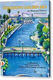 Stockton S Golden Era Acrylic Print